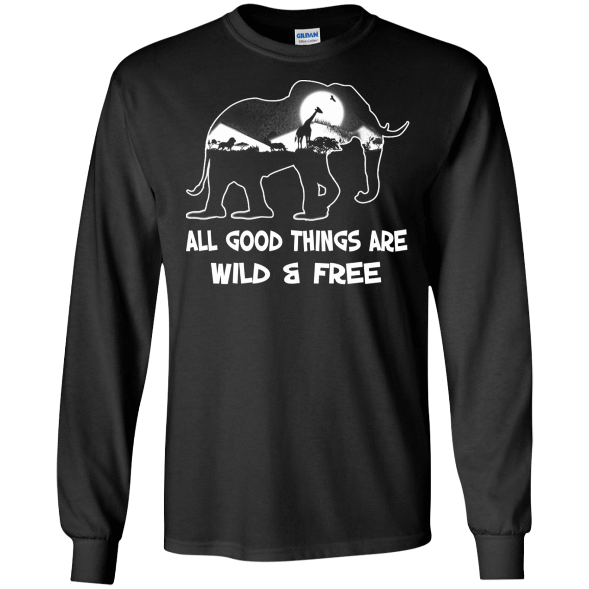 All Good Things Are Wild & Free 30-186-72772259-333 - Tee Ript