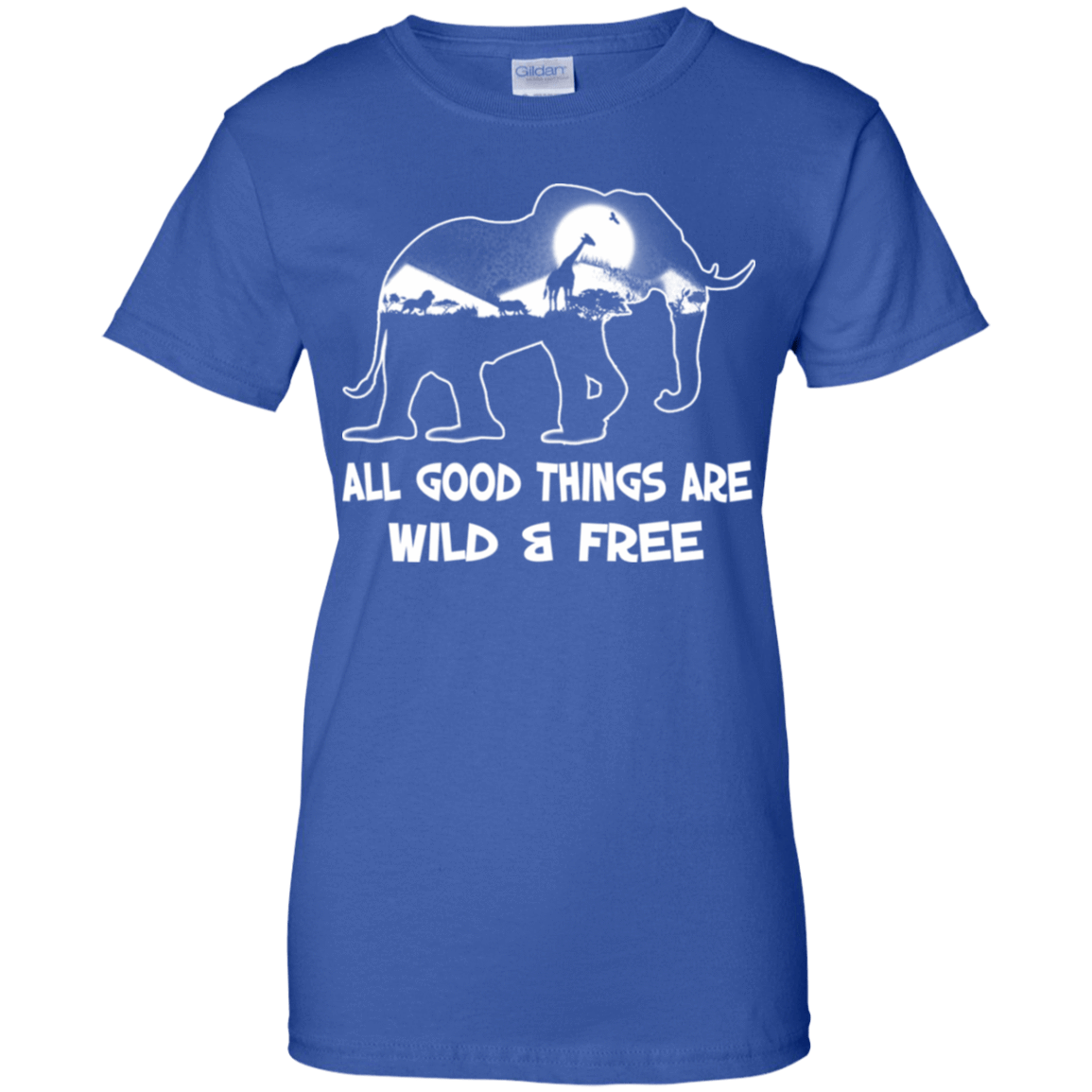 All Good Things Are Wild & Free 939-9264-72772262-44807 - Tee Ript