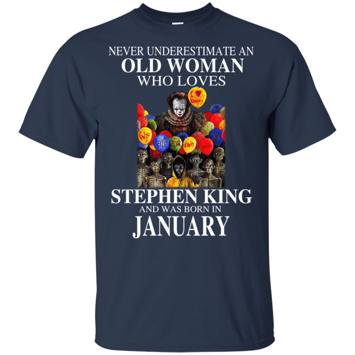 An Old Woman Who Loves Stephen King And Was Born In January T-Shirts, Hoodie, Tank 22-111-78875461-250 - Tee Ript