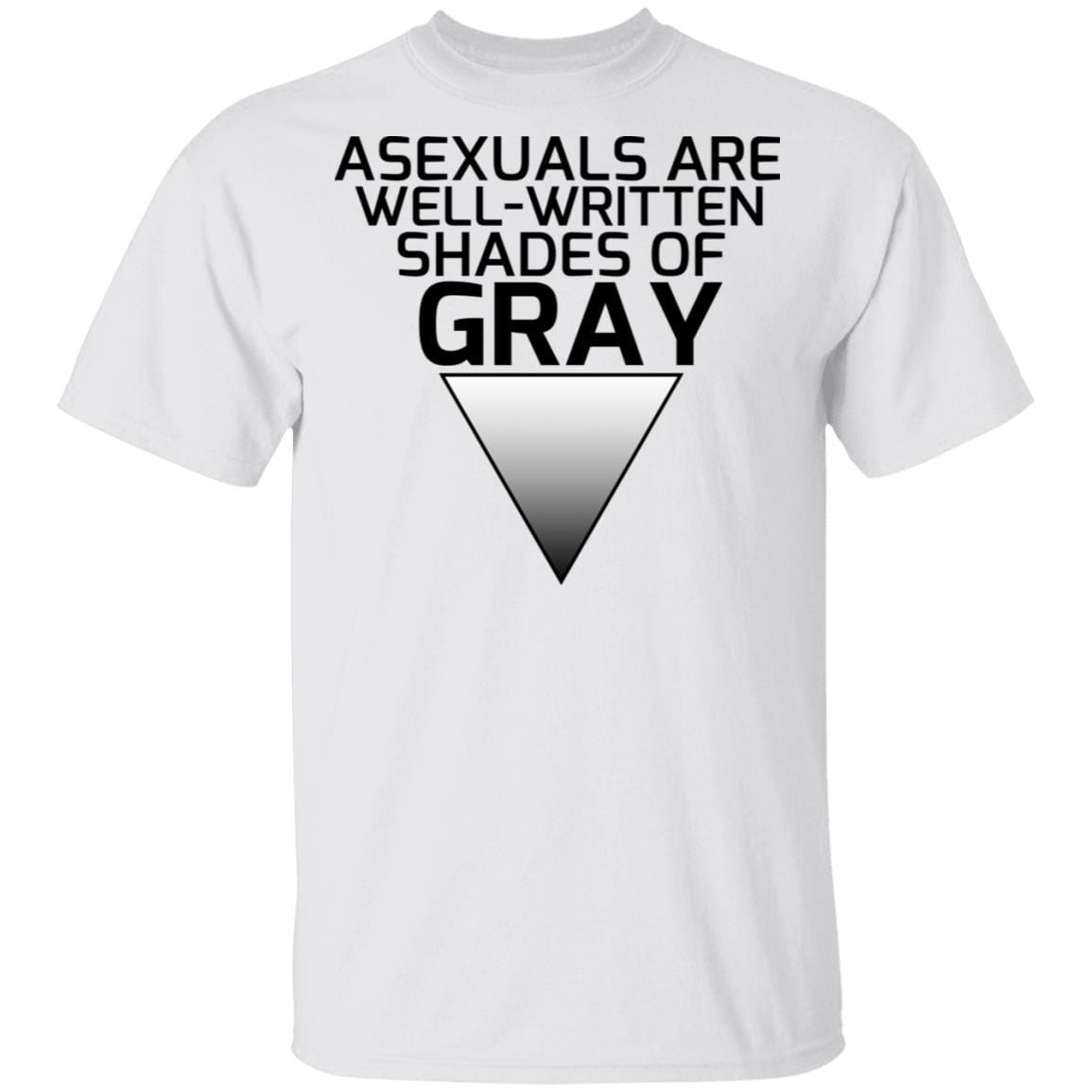 Asexuals Are Well Written Shades Of Gray T-Shirts, Hoodies 1049-9974-93051314-48300 - Tee Ript