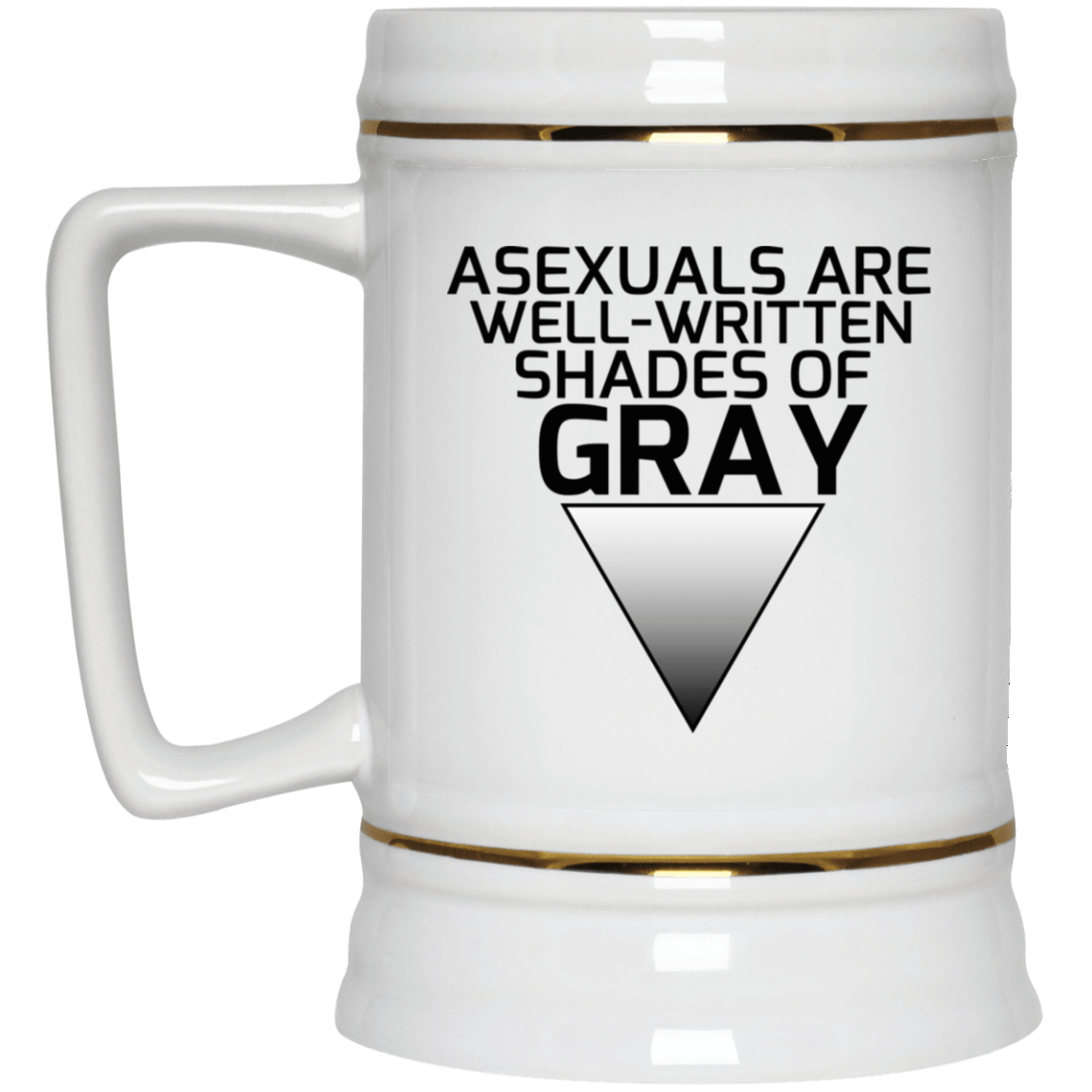 Asexuals Are Well Written Shades Of Gray White Mug 1035-9819-93051366-47459 - Tee Ript