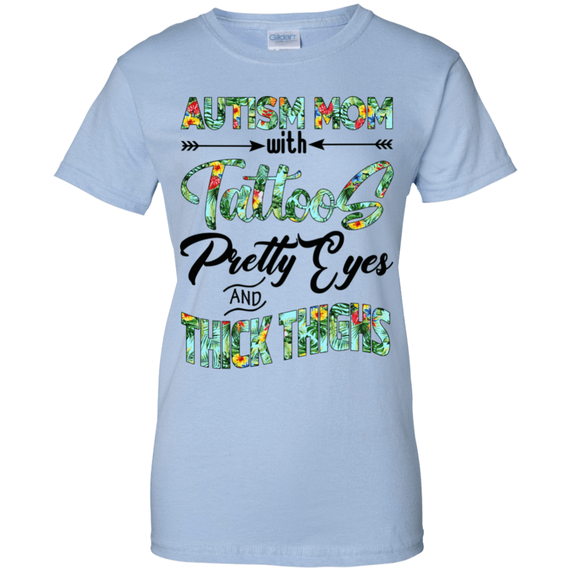 Autism Mom With Tattoos Pretty Eyes And Thick Thighs 939-9257-71996578-44716 - Tee Ript