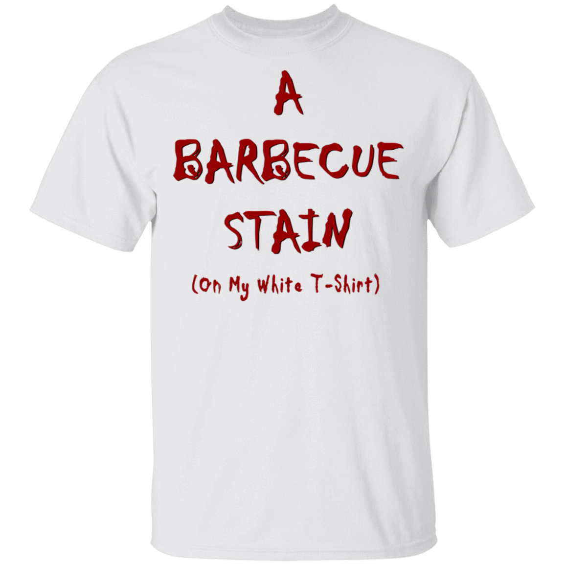 Bbq Stain On My White T-Shirts, Hoodies, Tank 1049-9974-81772892-48300 - Tee Ript