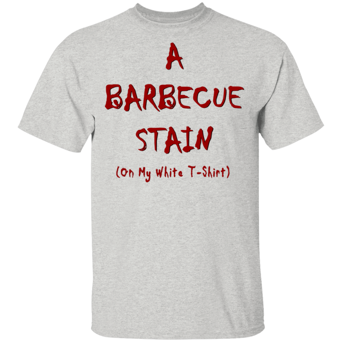 Bbq Stain On My White T-Shirts, Hoodies, Tank 1049-9952-81772892-48184 - Tee Ript
