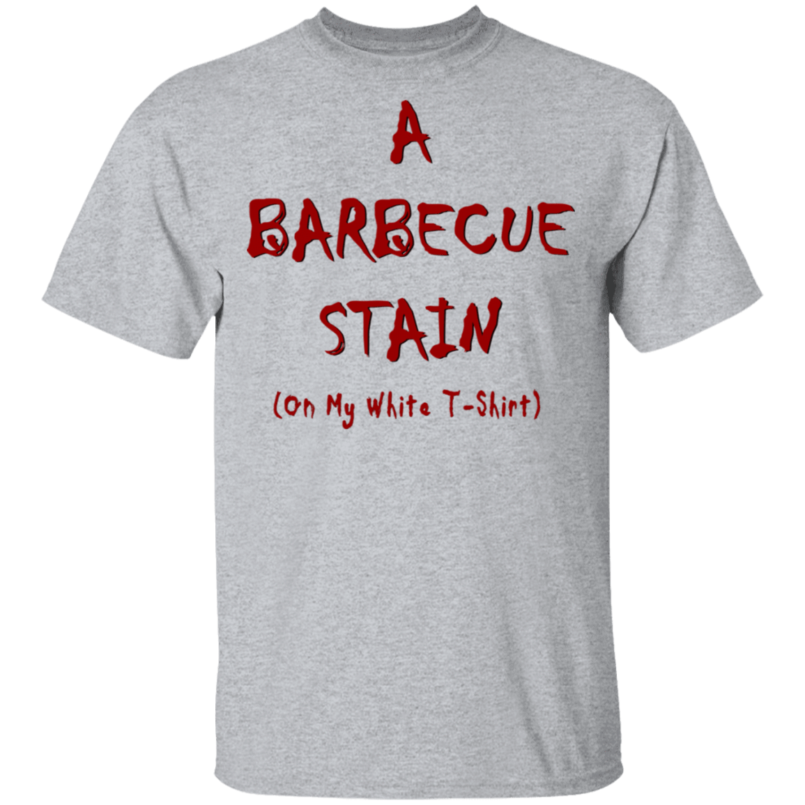 Bbq Stain On My White T-Shirts, Hoodies, Tank 1049-9972-81772892-48200 - Tee Ript