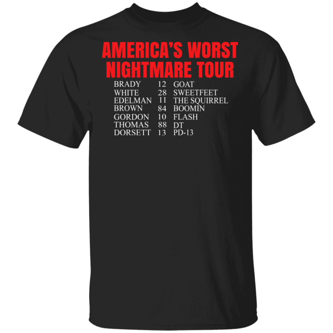Bill's Plan America's Worst Nightmare Tour Brady Goat White Sweetfeet Edelman The Squirrel Shirt B T-Shirts, Hoodies, Tank 1049-9953-81772829-48144 - Tee Ript