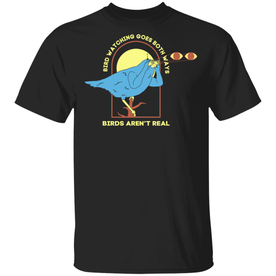 Bird Watching Goes Both Ways Bird Aren't Real T-Shirts, Hoodies 1049-9953-85772297-48144 - Tee Ript