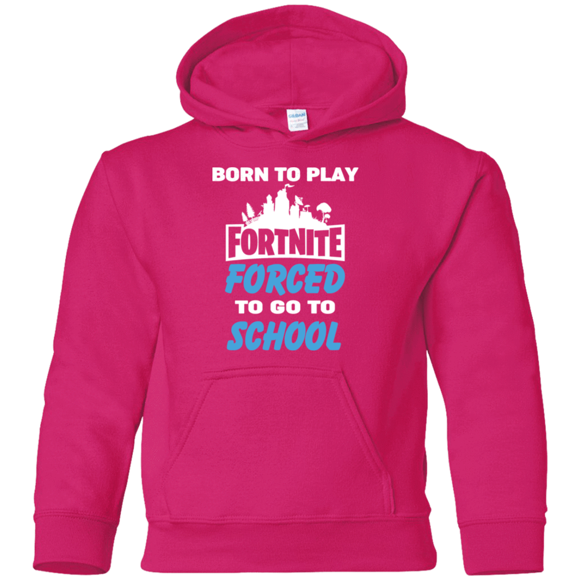 Born To Play Fortnite Forced To Go To School 59-5071-74332978-24889 - Tee Ript