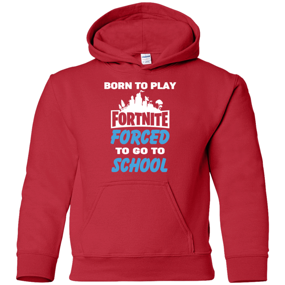 Born To Play Fortnite Forced To Go To School 59-331-74332978-1258 - Tee Ript