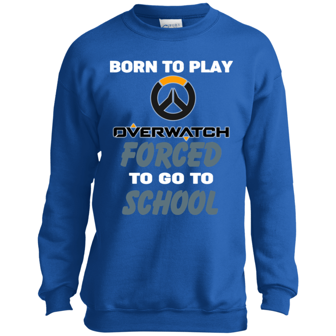 Born To Play Overwatch Forced To Go To School 58-330-74209660-1255 - Tee Ript