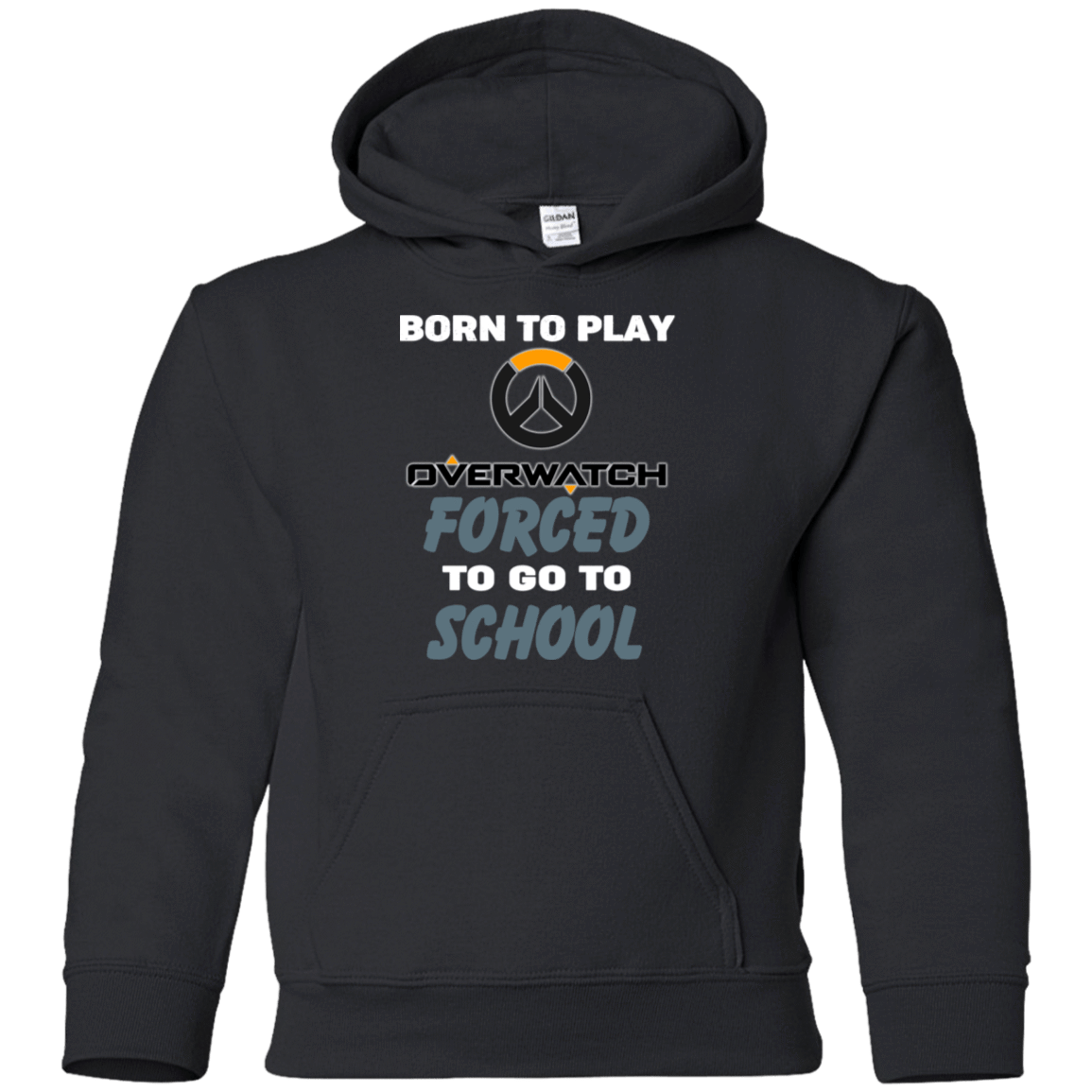 Born To Play Overwatch Forced To Go To School 59-333-74209661-1281 - Tee Ript
