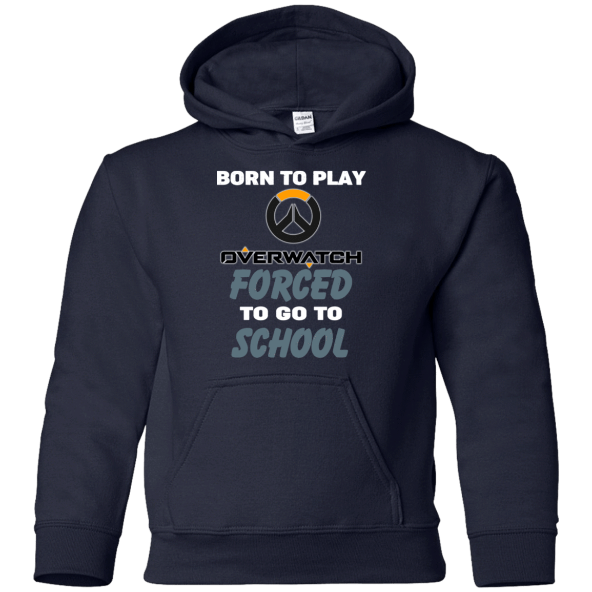 Born To Play Overwatch Forced To Go To School 59-334-74209661-1275 - Tee Ript