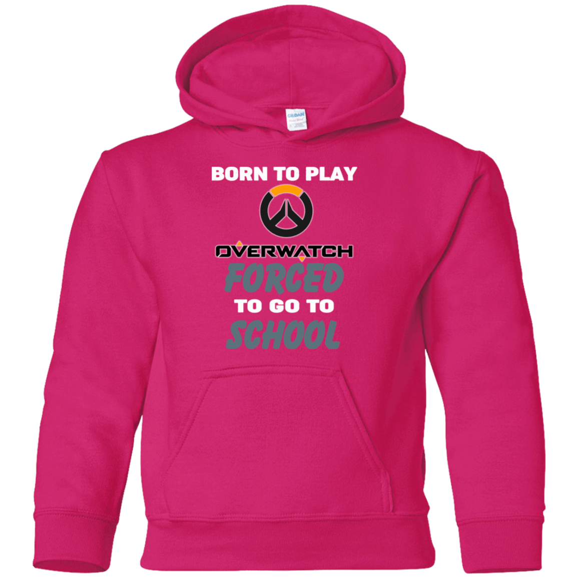 Born To Play Overwatch Forced To Go To School 59-5071-74209661-24889 - Tee Ript