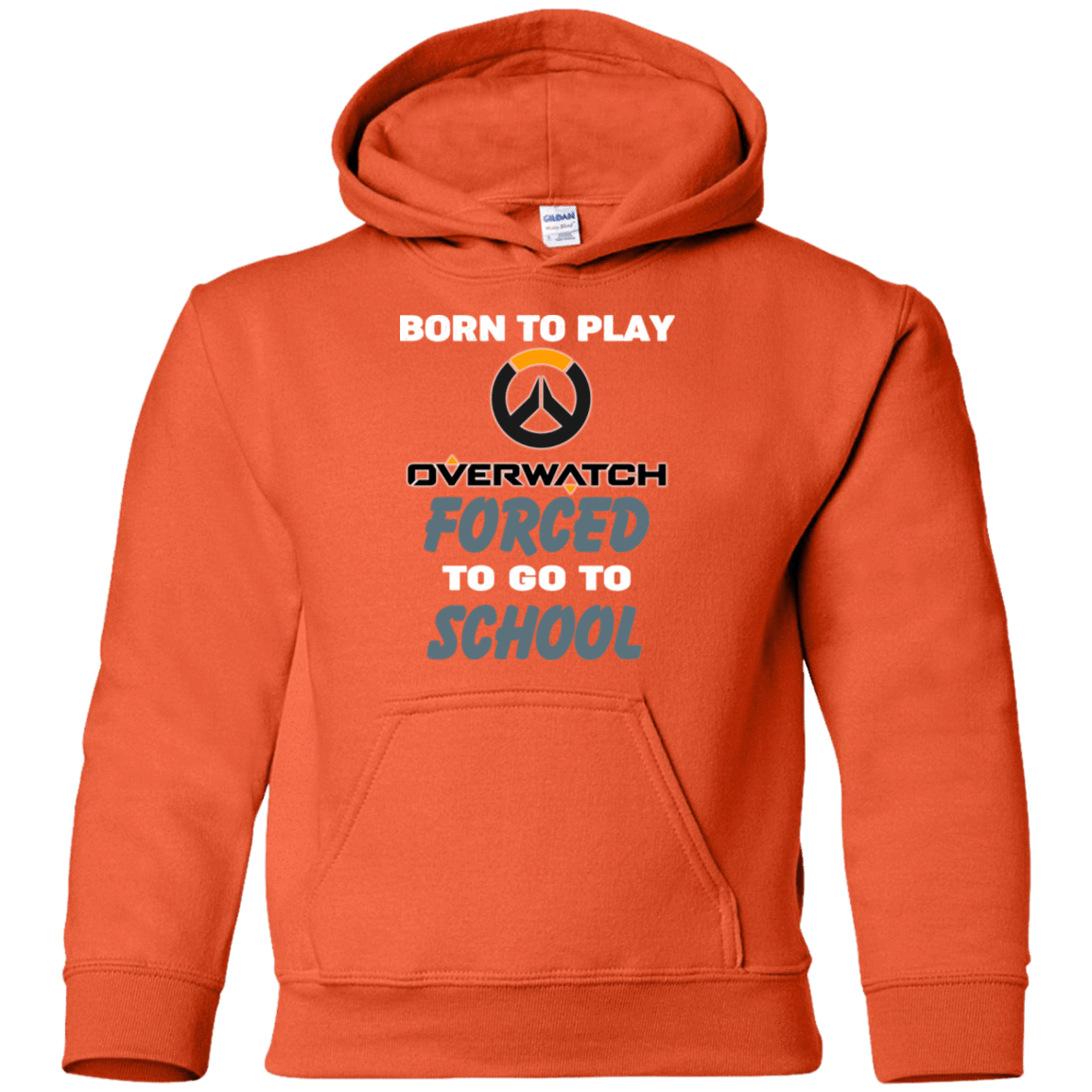 Born To Play Overwatch Forced To Go To School 59-5072-74209661-24893 - Tee Ript