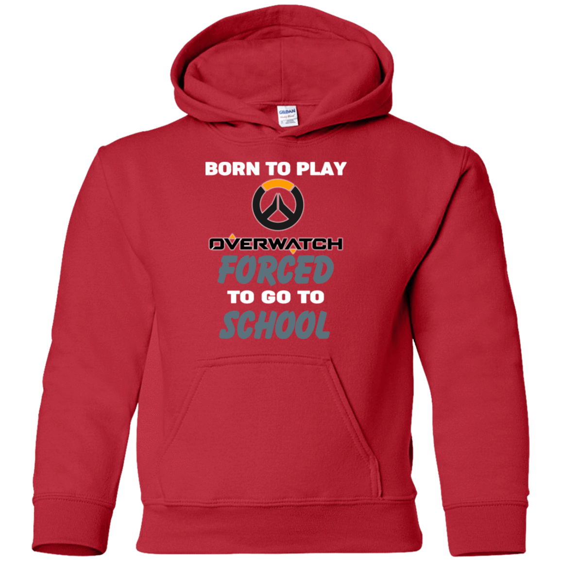 Born To Play Overwatch Forced To Go To School 59-331-74209661-1258 - Tee Ript
