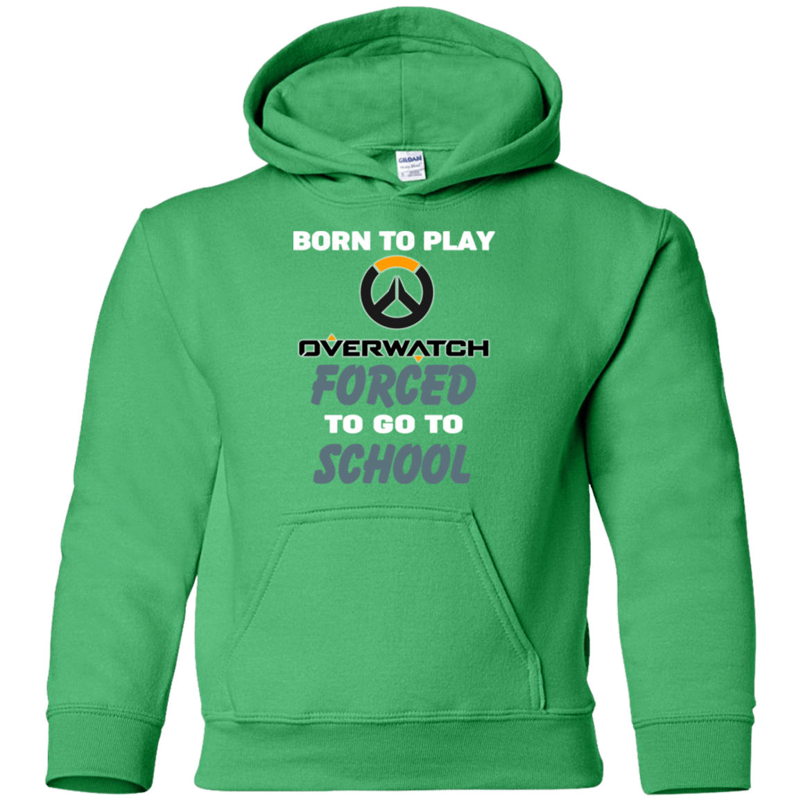 Born To Play Overwatch Forced To Go To School 59-2486-74209661-12622 - Tee Ript