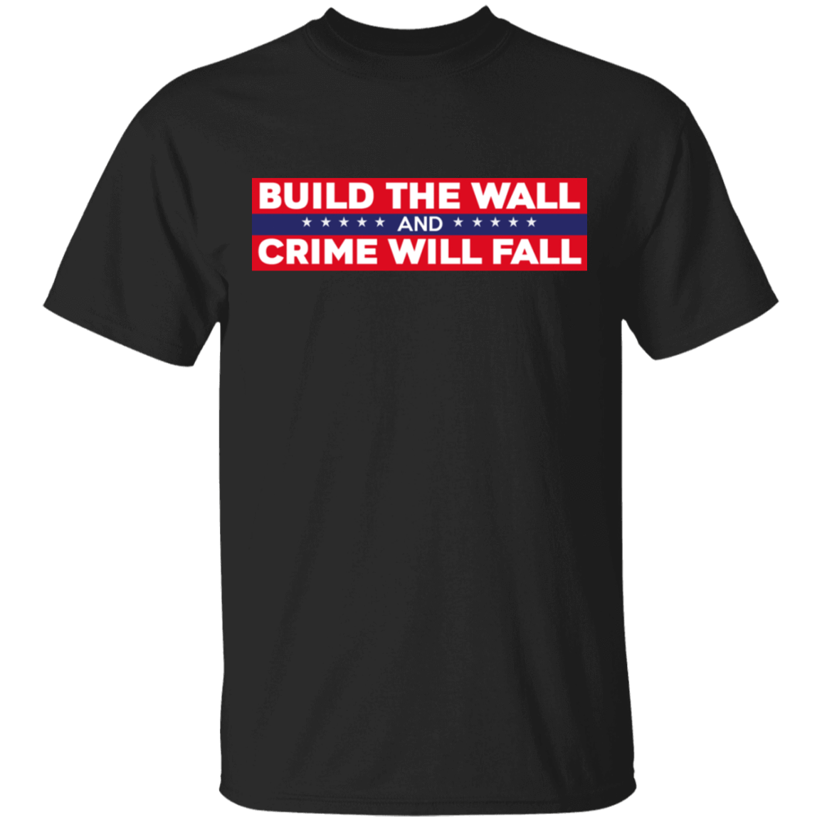 Build The Wall And Crime Will Fall Bumper T-Shirts, Hoodies, Tank 22-113-80184187-252 - Tee Ript