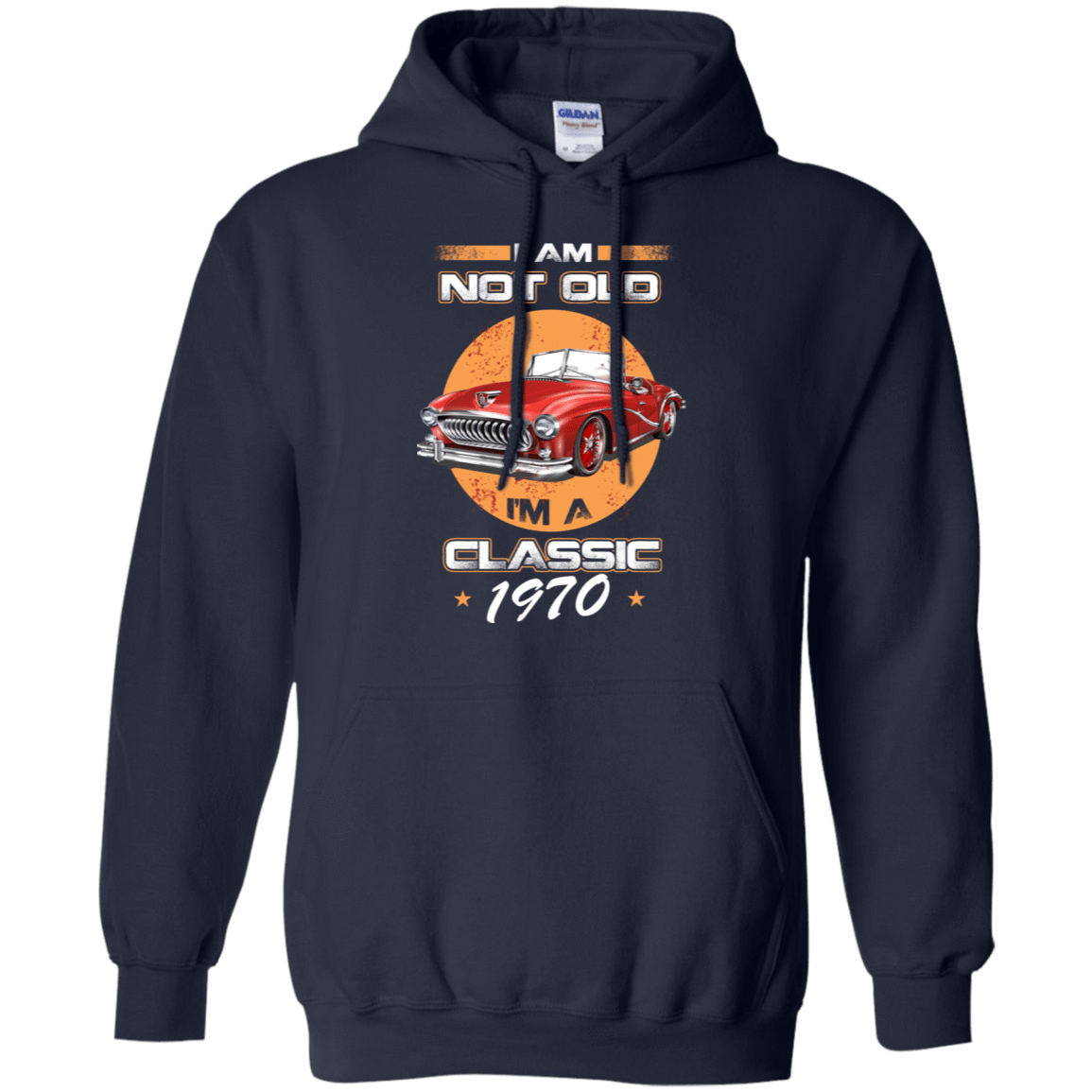 Car I'm Not Old I'm A Classic 1970 541-4742-72033097-23135 - Tee Ript