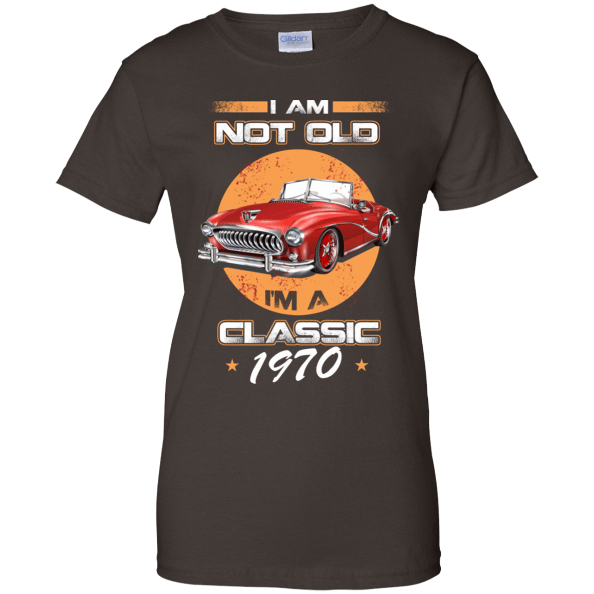 Car I'm Not Old I'm A Classic 1970 939-9251-72033098-44702 - Tee Ript