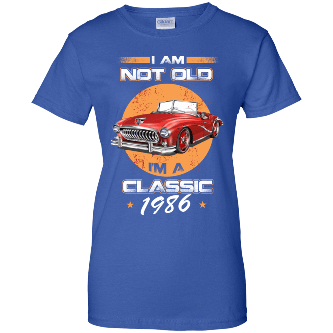 Car I'm Not Old I'm A Classic 1986 939-9264-72032397-44807 - Tee Ript