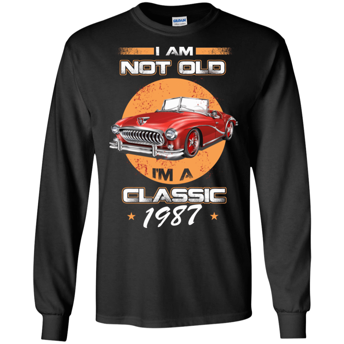 Car I'm Not Old I'm A Classic 1987 30-186-72032412-333 - Tee Ript