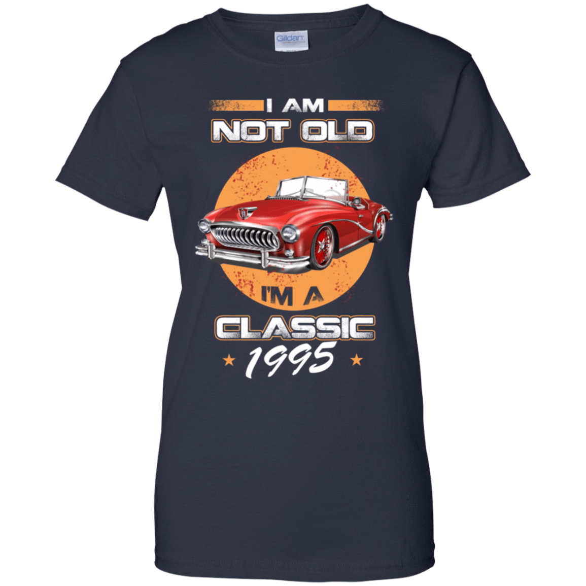 Car I'm Not Old I'm A Classic 1995 939-9259-72030865-44765 - Tee Ript