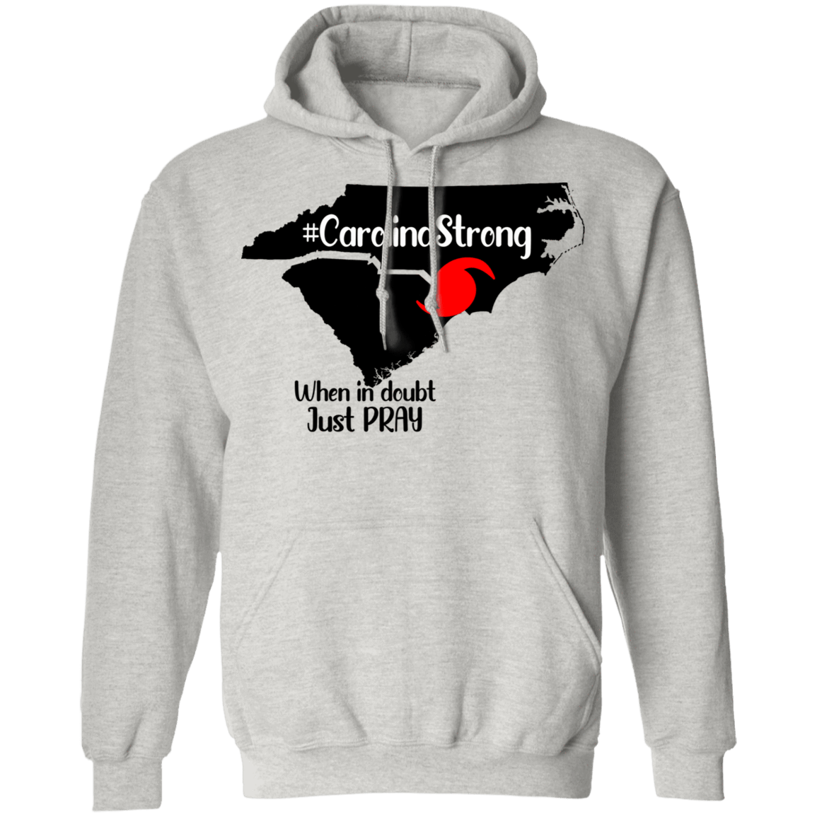Carolina Strong When In Doubt Just Pray T-Shirts, Hoodies, Tank 541-4748-79579571-23071 - Tee Ript