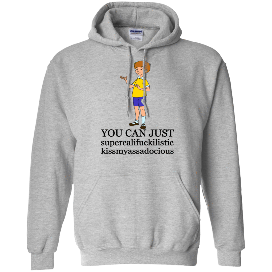 Christopher Robin: You Can't Just Supercailifuckilistic Kissmyassadocious T-Shirts, Hoodie, Tank 541-4741-77772494-23111 - Tee Ript