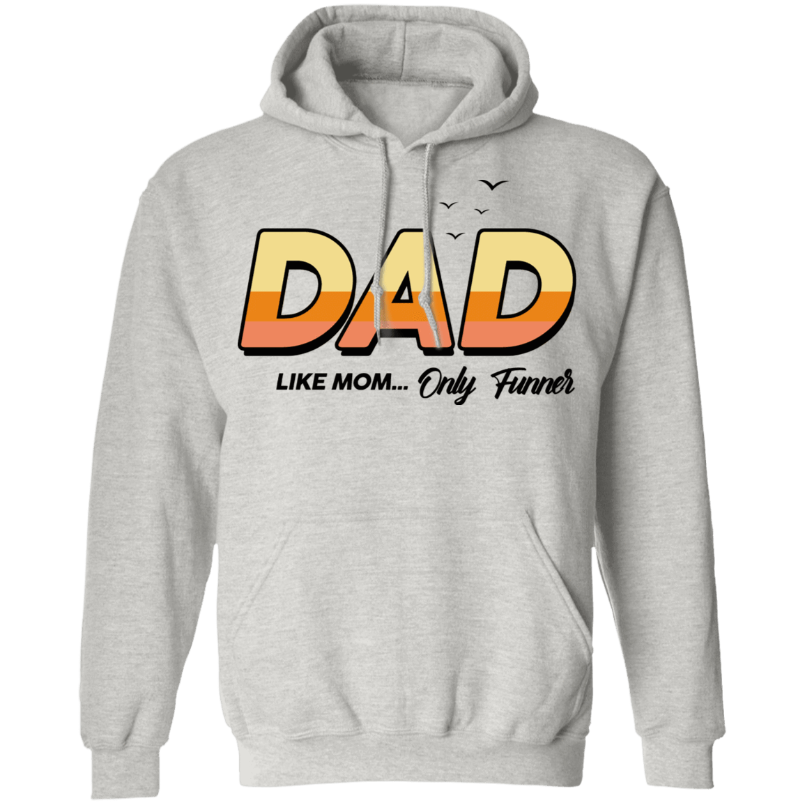 Dad Like Mom ... Only Funner T-Shirts, Hoodies, Tank 541-4748-79999097-23071 - Tee Ript