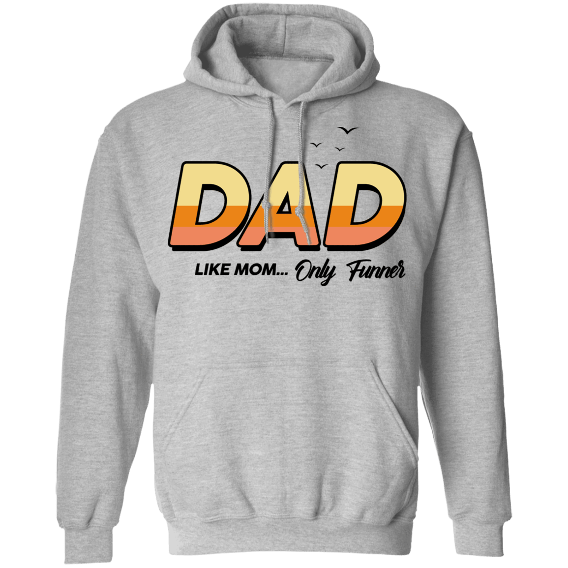 Dad Like Mom ... Only Funner T-Shirts, Hoodies, Tank 541-4741-79999097-23111 - Tee Ript