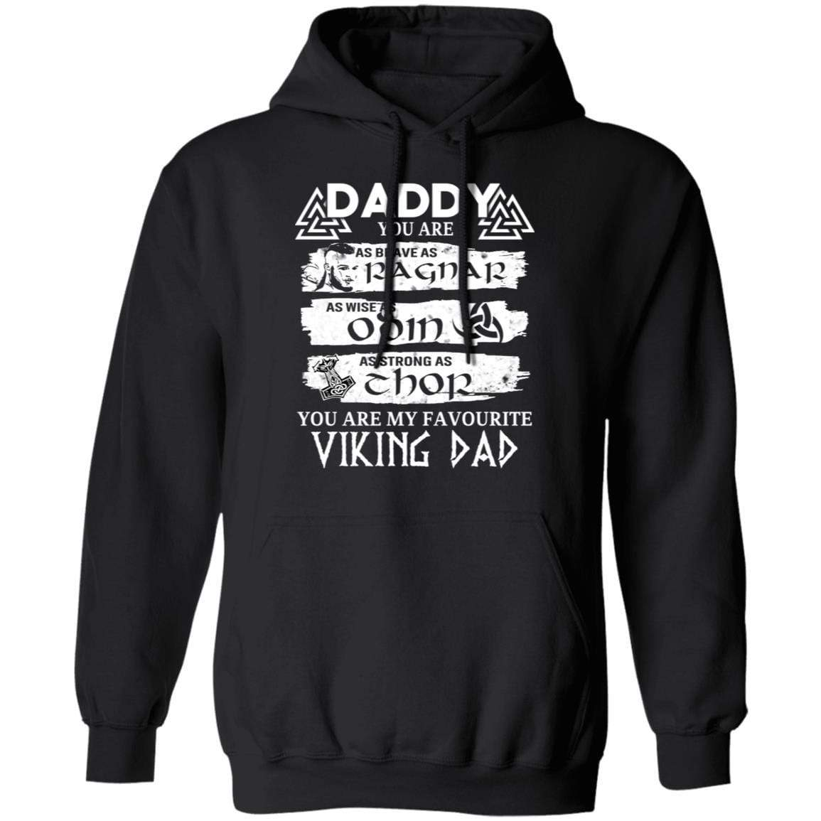 Daddy You Are As Brave As Ragnar As Wise As Odin As Strong As Thor Viking Dad T-Shirts, Hoodies 541-4740-86894539-23087 - Tee Ript