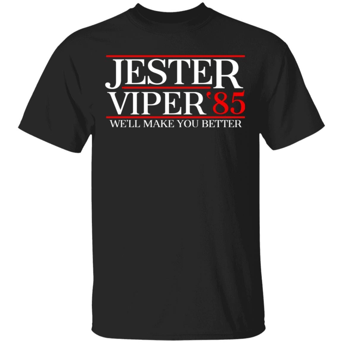Danger Zone Jester Viper 85' We'll Make You Better T-Shirts, Hoodies 1049-9953-92229577-48144 - Tee Ript