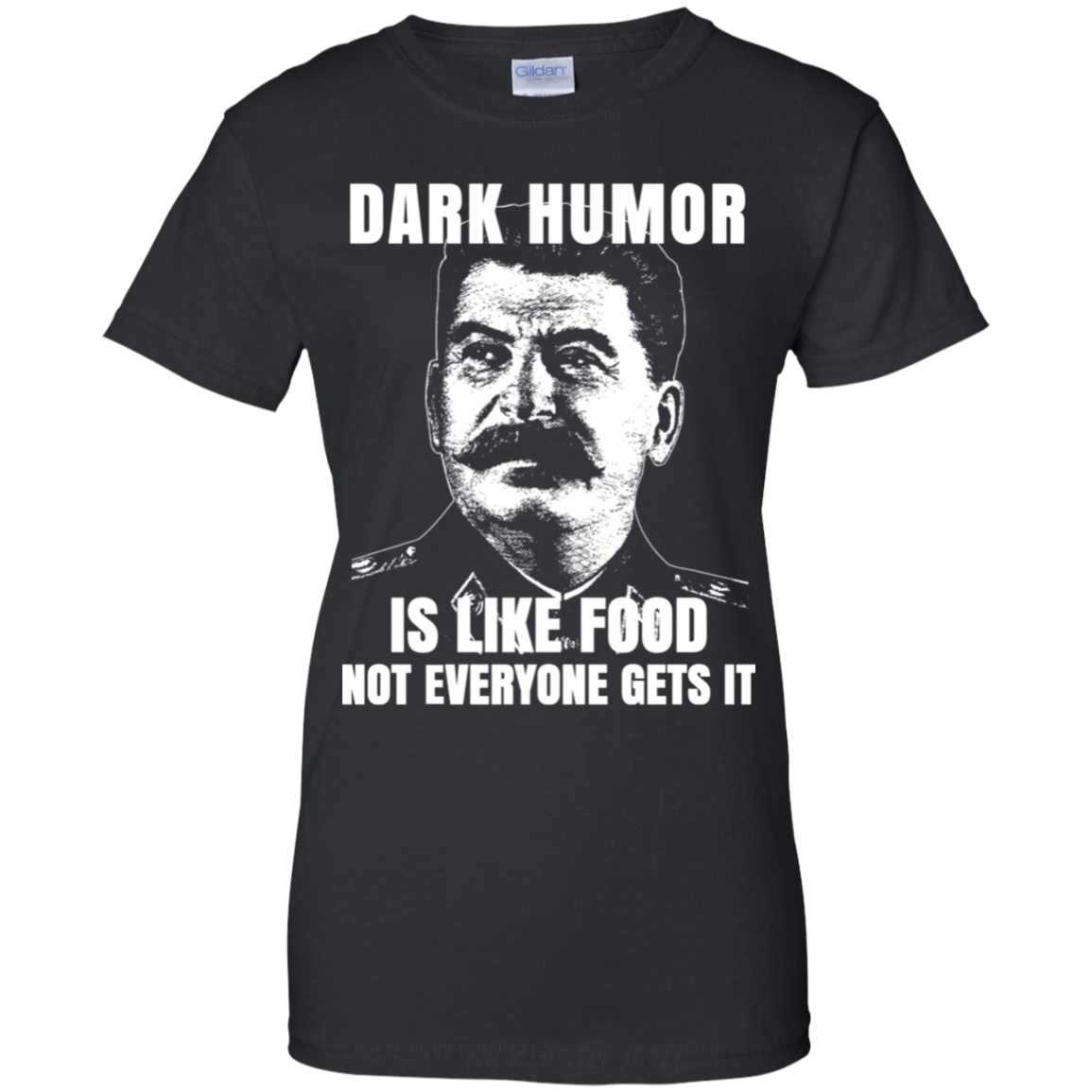 Dark Humor Is Like Food Not Everyone Gets It 939-9248-74209534-44695 - Tee Ript