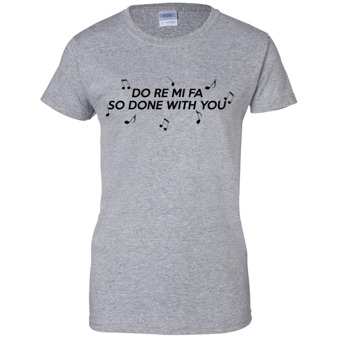 Do Re Mi Fa So Done With You 939-9265-71995122-44821 - Tee Ript