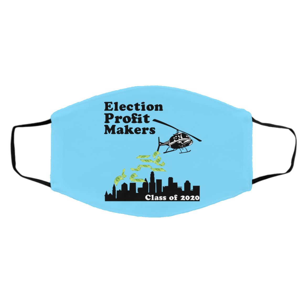 Election Profit Makers Class Of 2020 Face Mask 1274-13176-89726796-59064 - Tee Ript