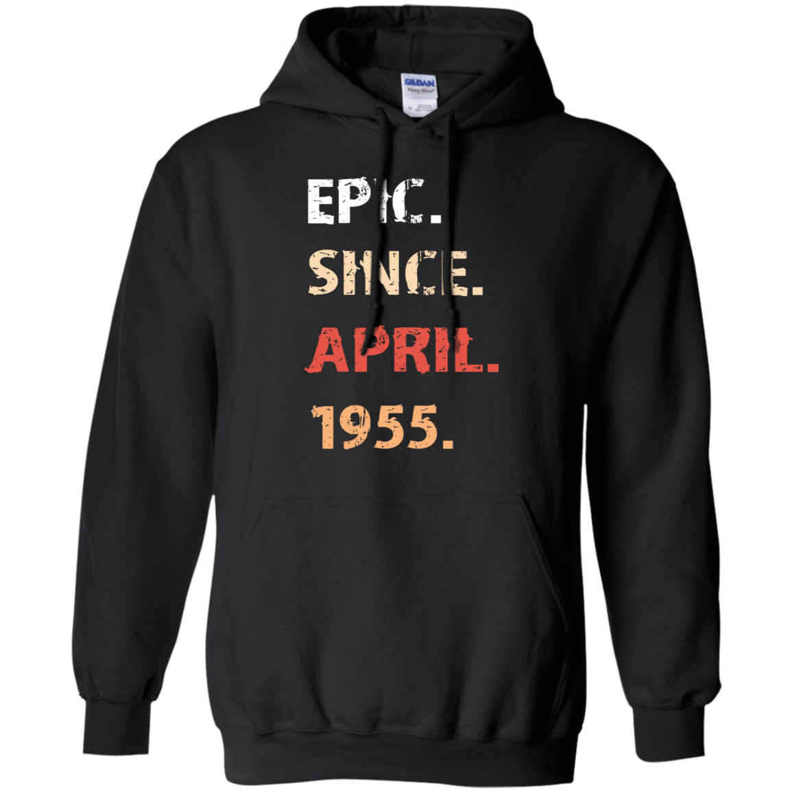 Epic Since April 1955 Birthday Gift 541-4740-71482406-23087 - Tee Ript