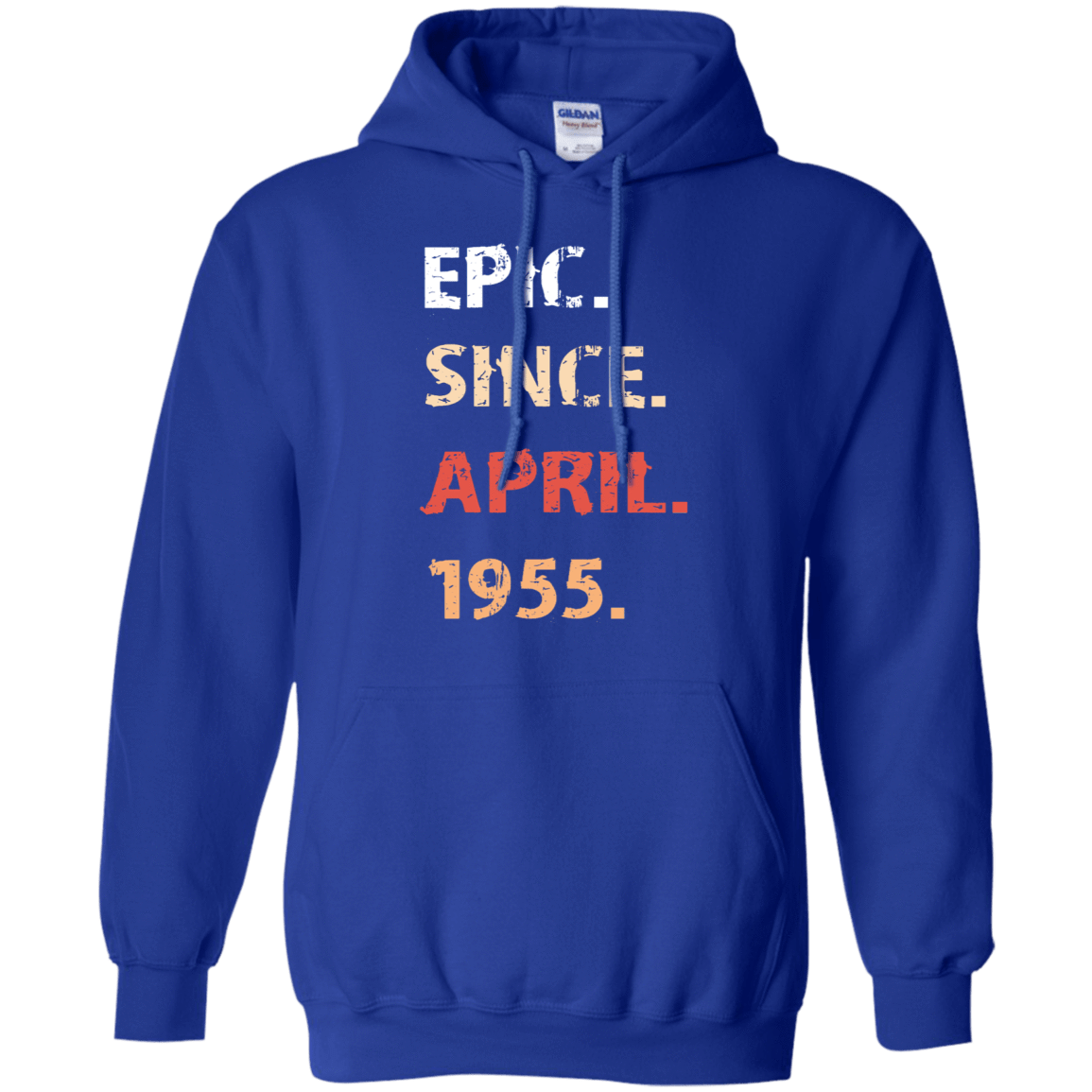 Epic Since April 1955 Birthday Gift 541-4765-71482406-23175 - Tee Ript