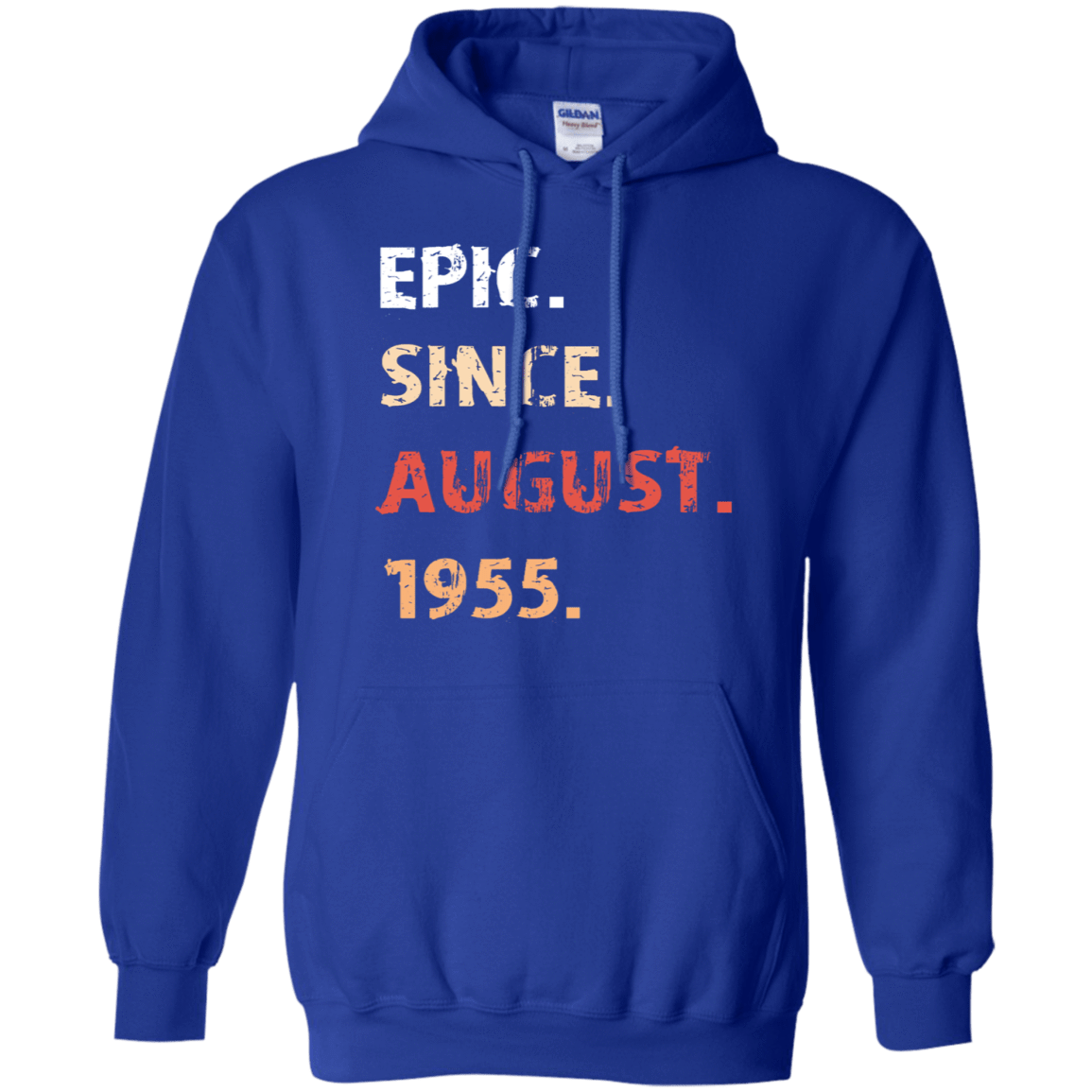 Epic Since August 1955 Birthday Gift 541-4765-71482402-23175 - Tee Ript