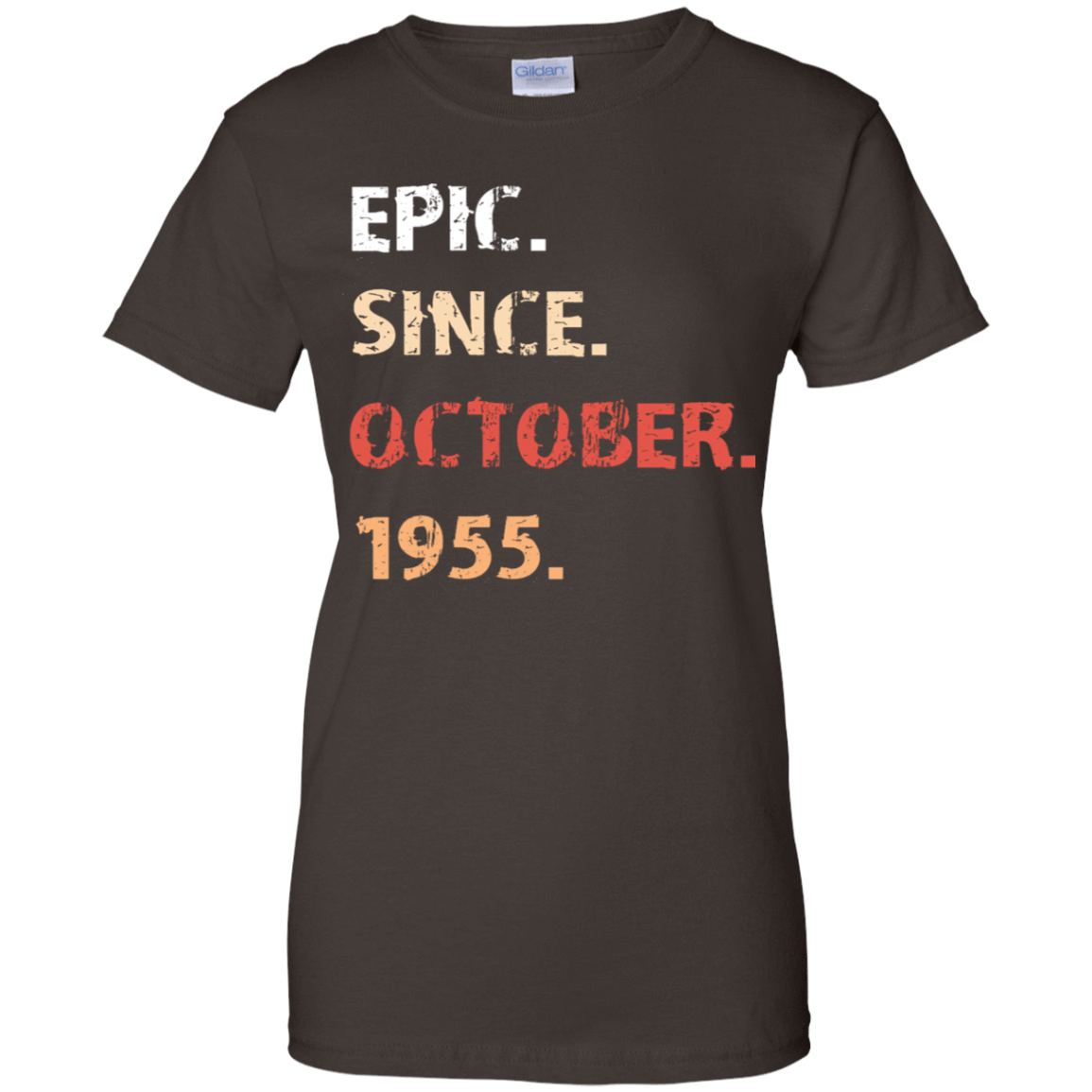Epic Since October 1955 Birthday Gift 939-9251-71482136-44702 - Tee Ript