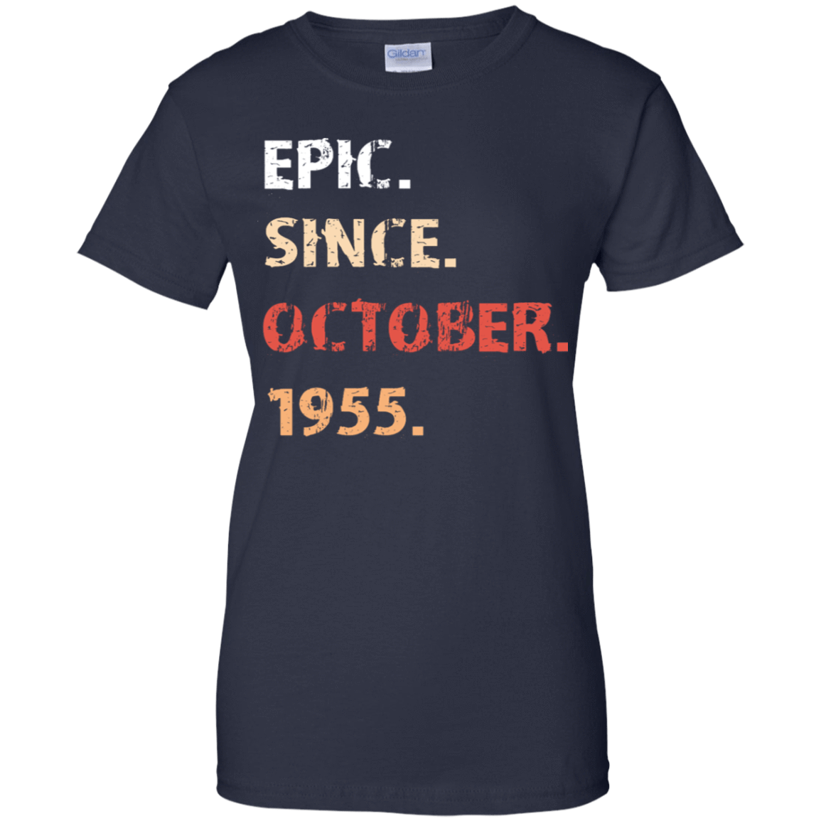 Epic Since October 1955 Birthday Gift 939-9259-71482136-44765 - Tee Ript