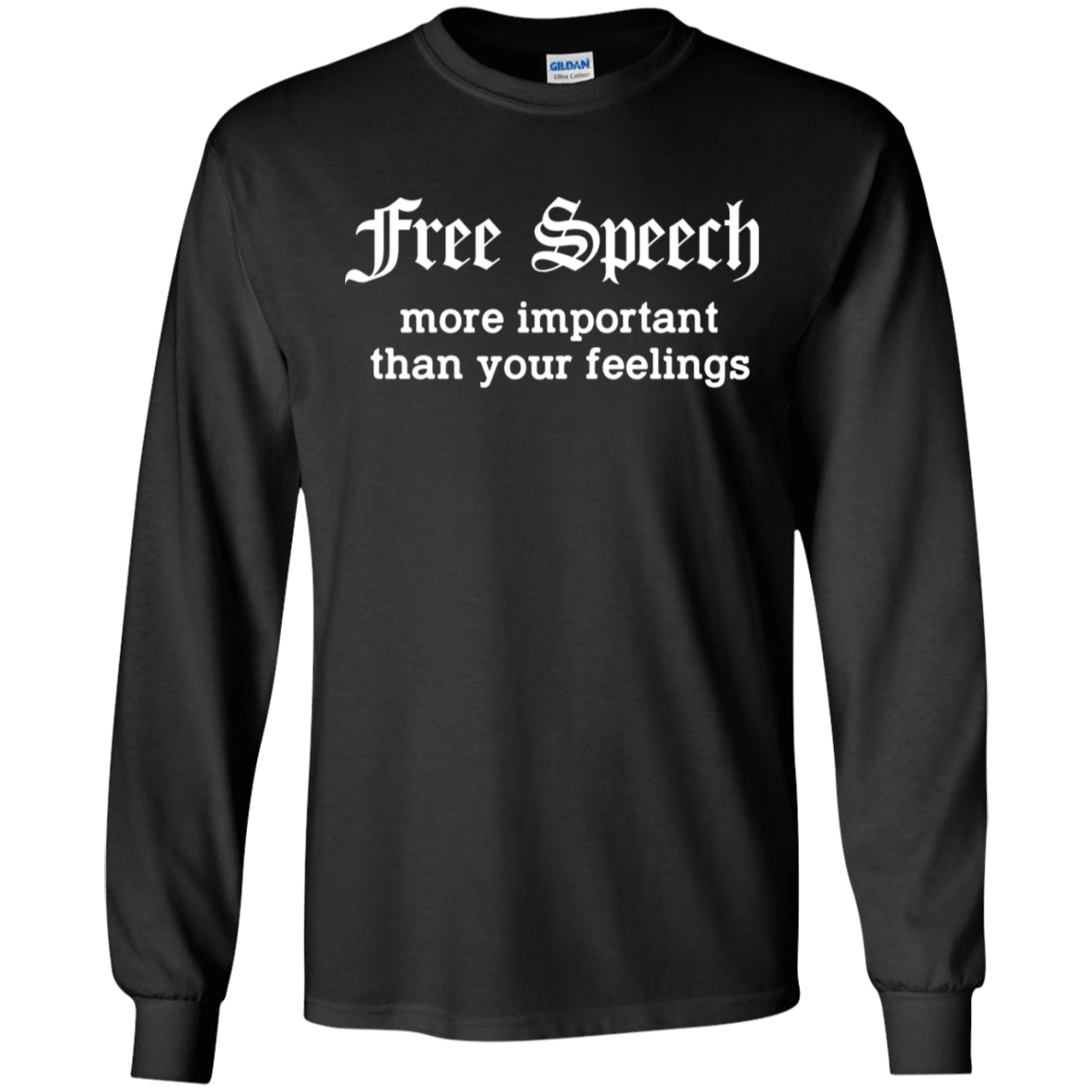 Free Speech More Important Than Your Feelings 30-186-74209398-333 - Tee Ript
