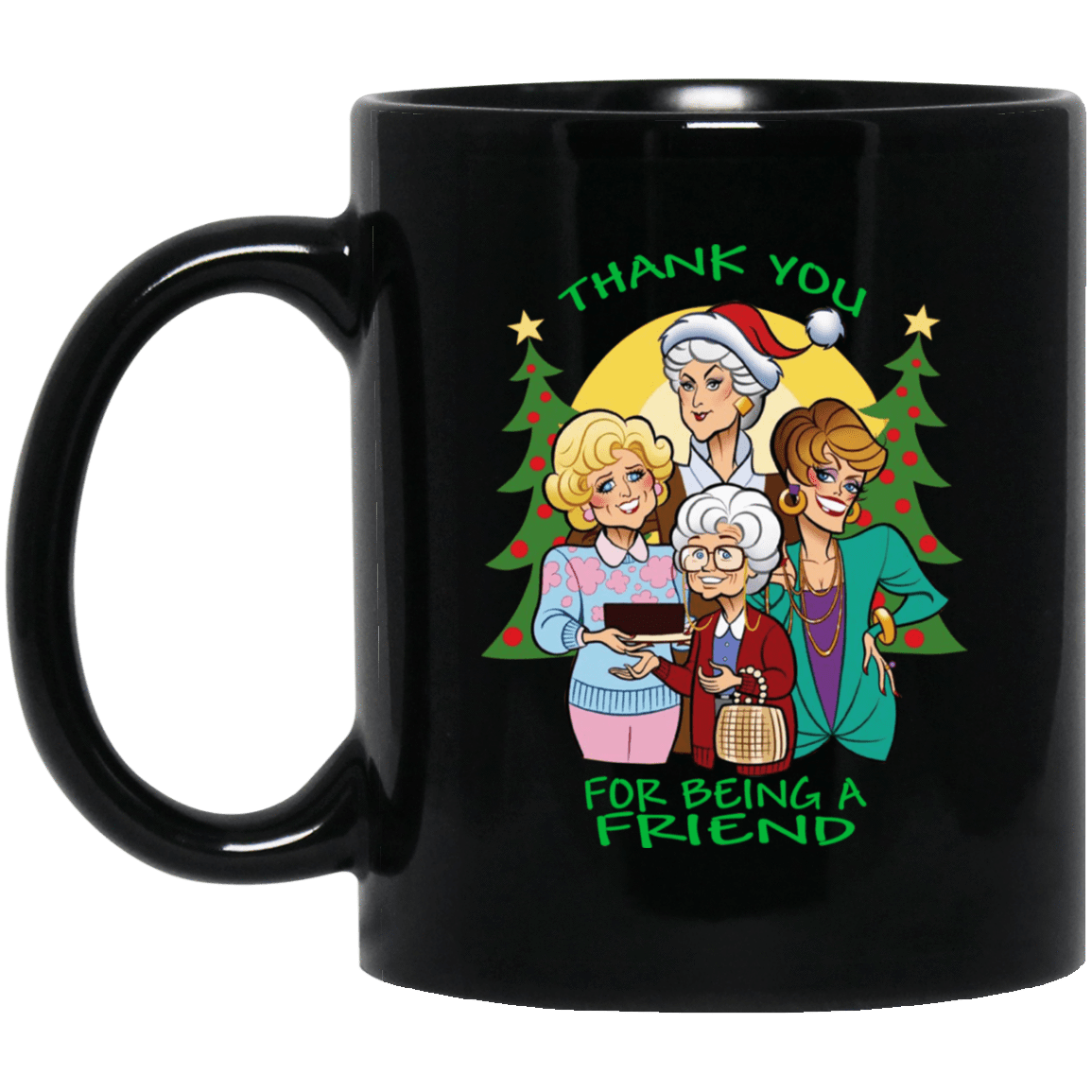Friends: Thank You For Being A Friend Mug 1065-10181-72789290-49307 - Tee Ript