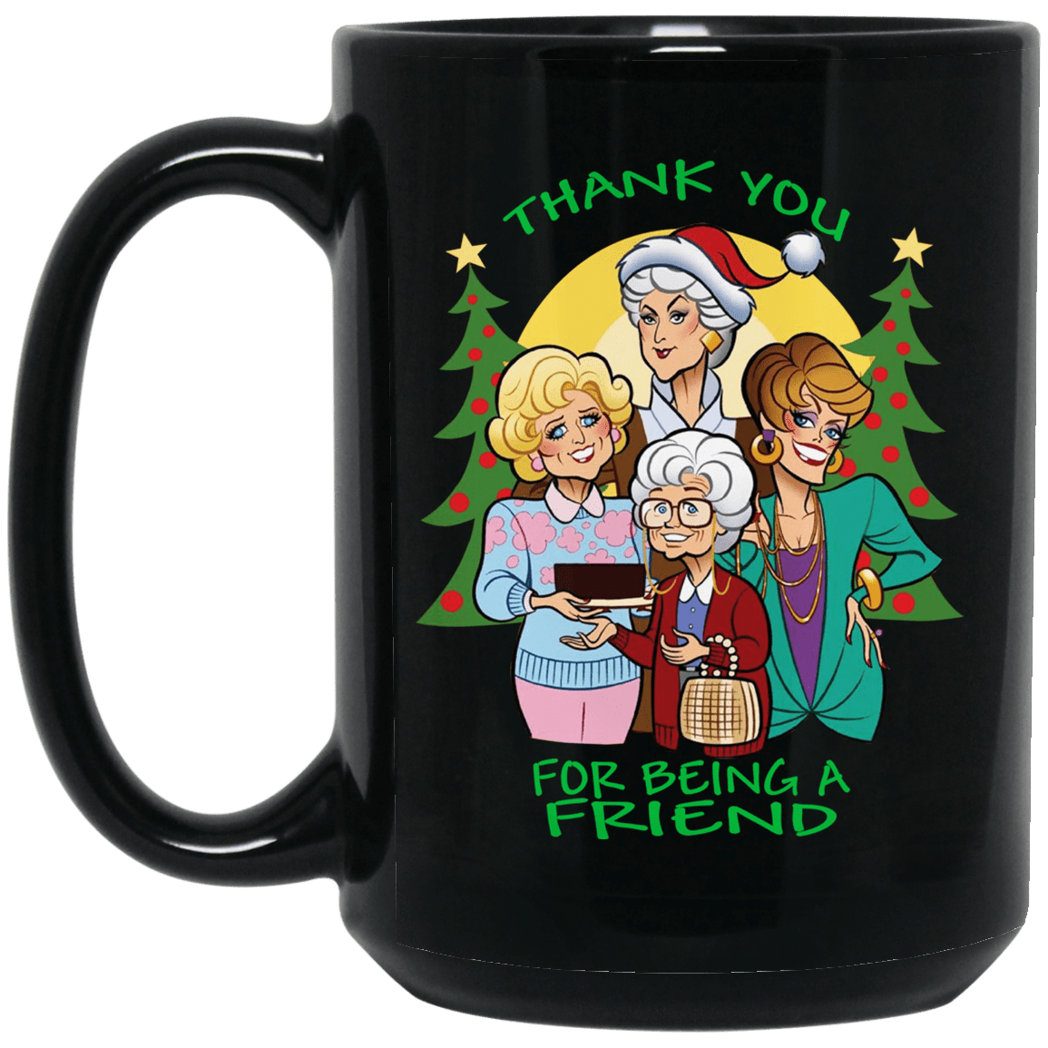 Friends: Thank You For Being A Friend Mug 1066-10182-72789291-49311 - Tee Ript