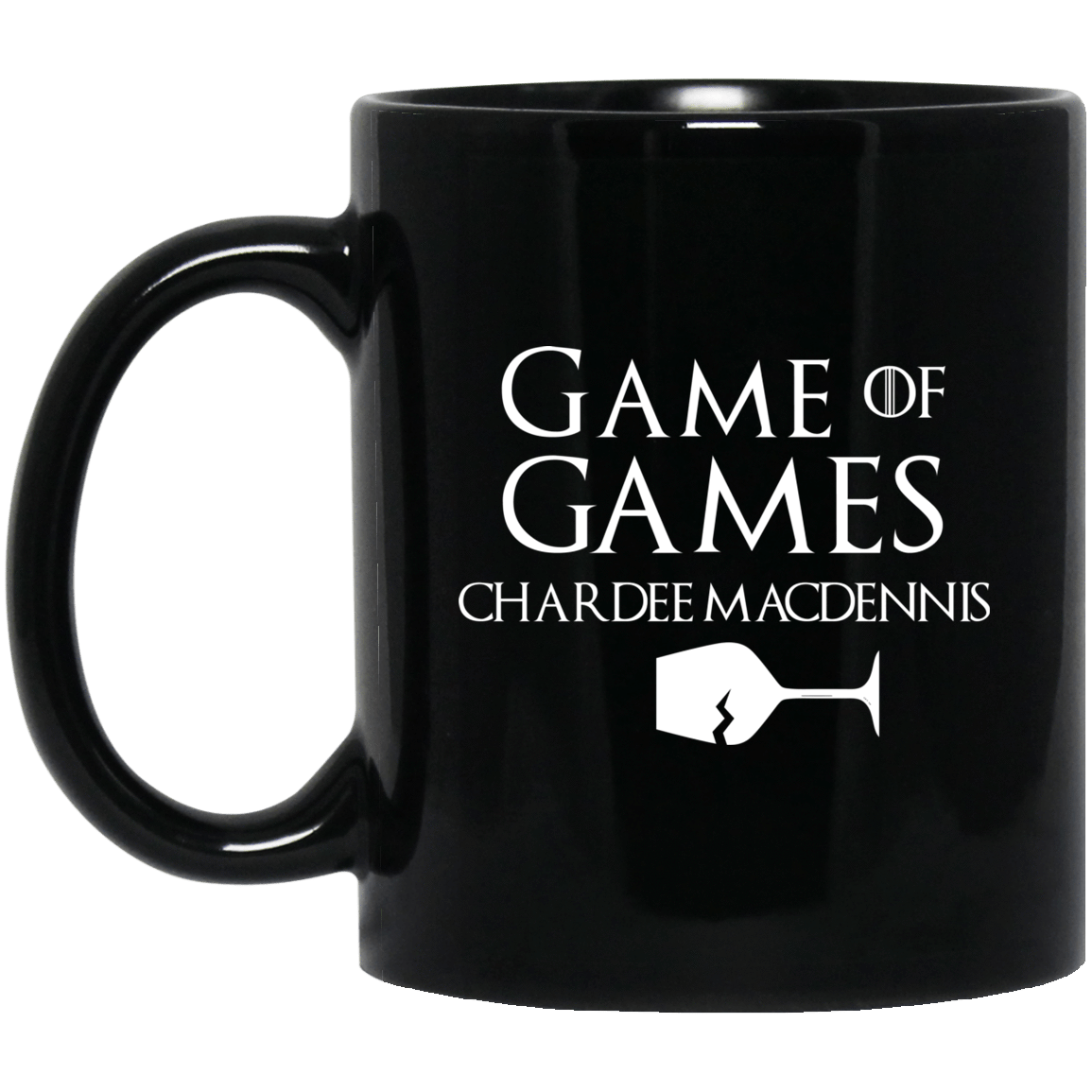 Game Of Games Chardee Macdennis Mug 1065-10181-72957276-49307 - Tee Ript