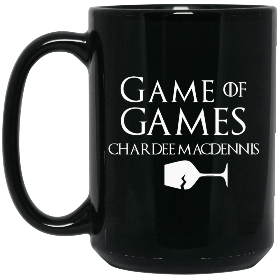 Game Of Games Chardee Macdennis Mug 1066-10182-72957277-49311 - Tee Ript