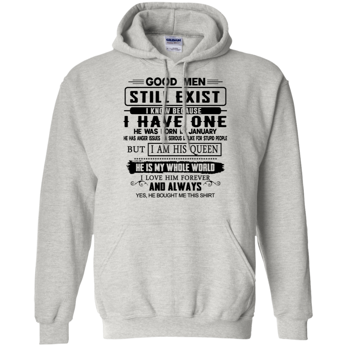 Good Men Still Exist I Have One He Was Born In January T-Shirts & Hoodies 541-4748-76399019-23071 - Tee Ript