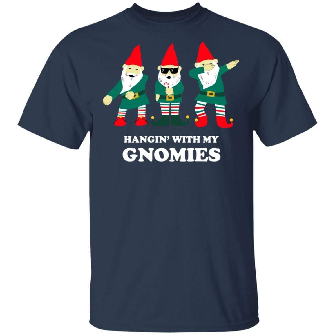 Hangin' With My Gnomies T-Shirts, Hoodies 1049-9966-89726580-48248 - Tee Ript
