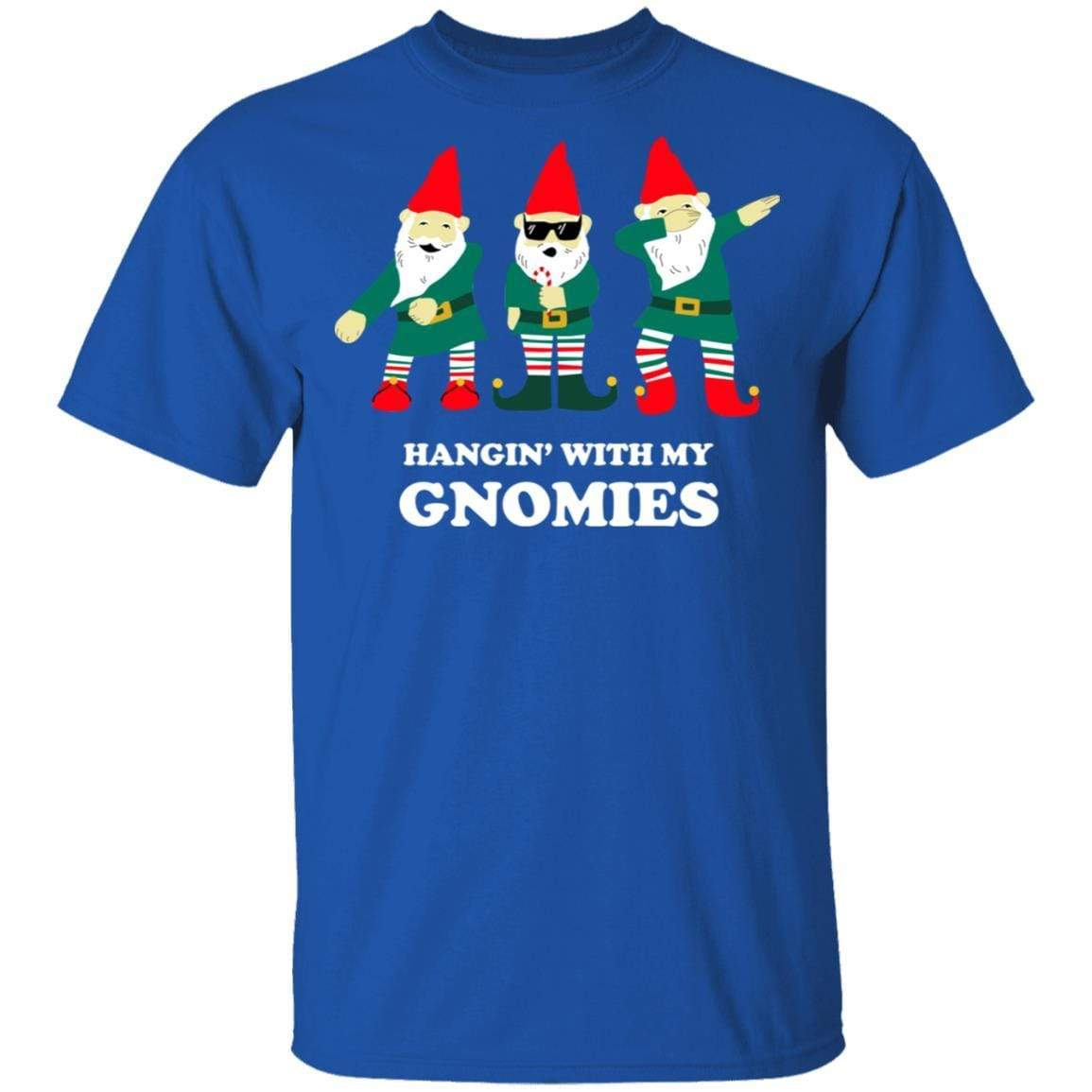 Hangin' With My Gnomies T-Shirts, Hoodies 1049-9971-89726580-48286 - Tee Ript