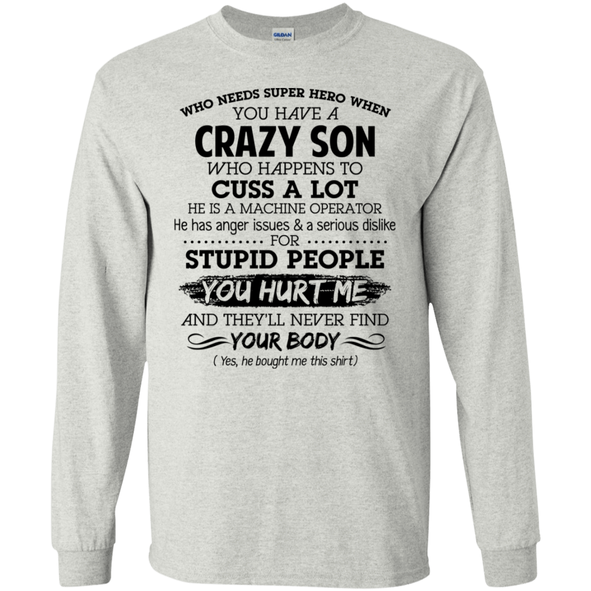 Have Crazy Son He Is A Machine Operator Mother's Day Gift 30-2112-73619437-10754 - Tee Ript