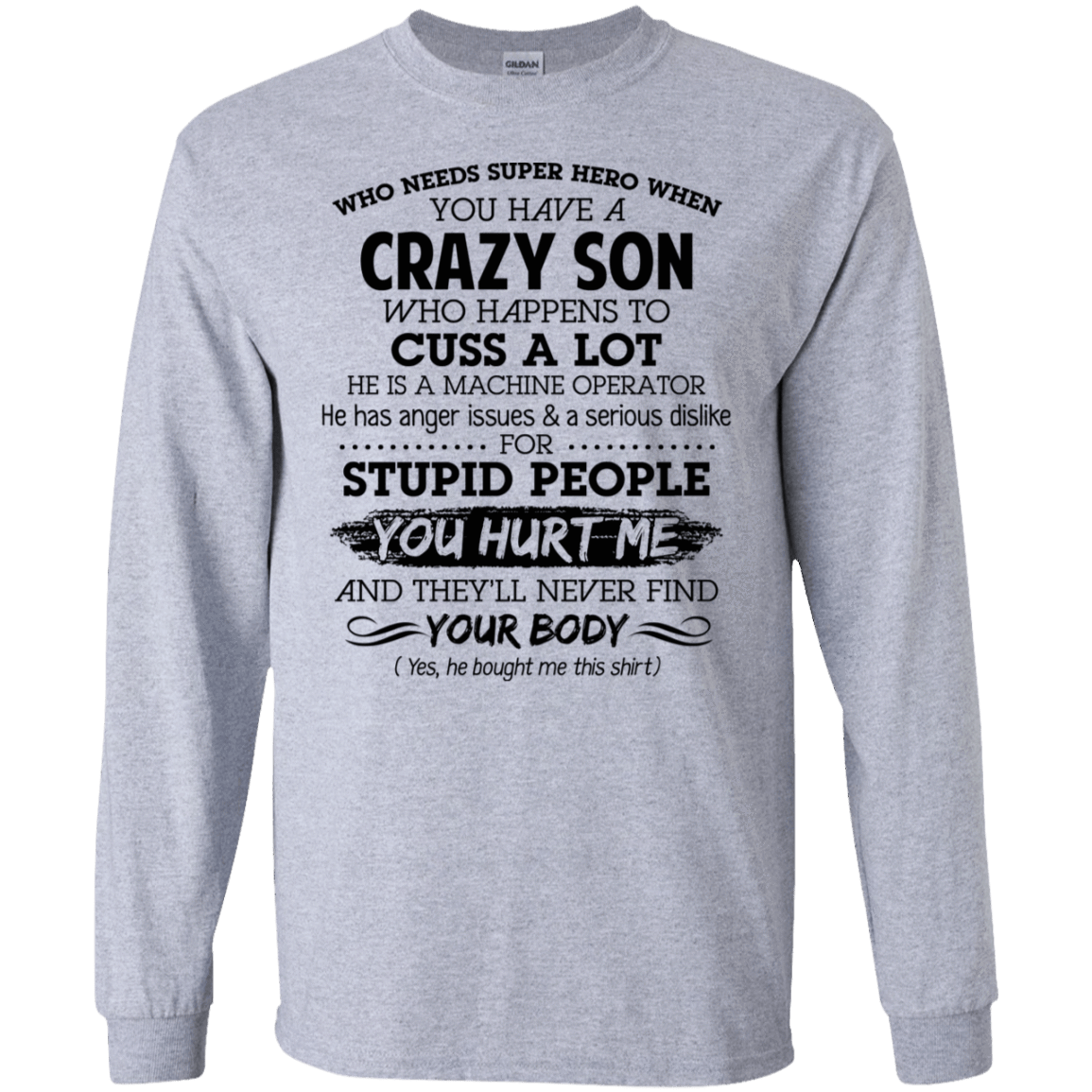 Have Crazy Son He Is A Machine Operator Mother's Day Gift 30-188-73619437-335 - Tee Ript